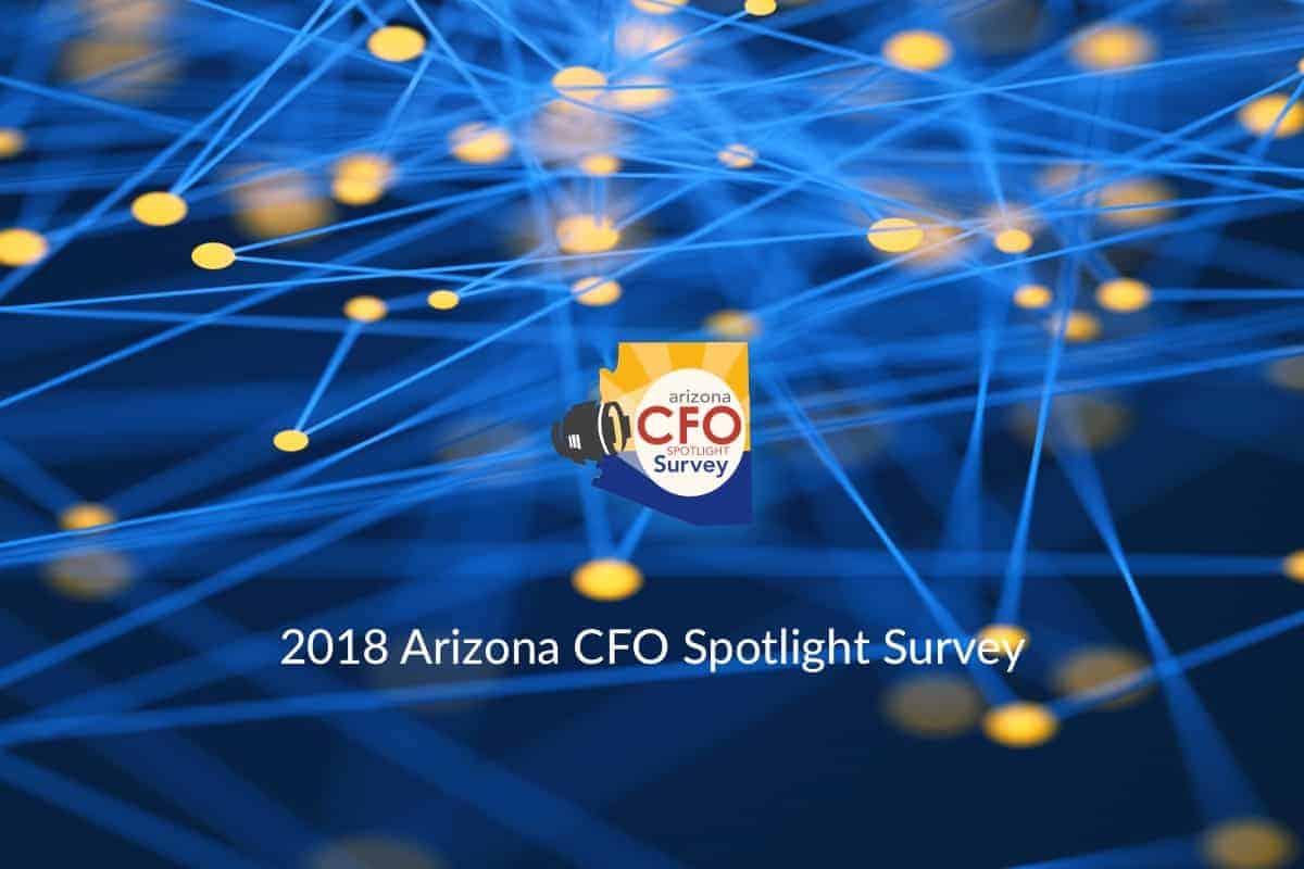 2018 Arizona CFO Spotlight Survey