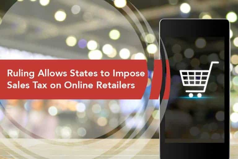 Surpreme Court Allows States to Impose Sales Tax on Online Retailers